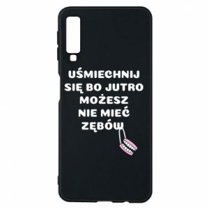 Phone case for Samsung A7 2018 Smile because you can... - PrintSalon