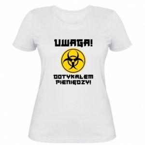 Damska koszulka Uwaga dotykałem pieniędzy