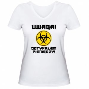 Women's V-neck t-shirt Attention I touched the money