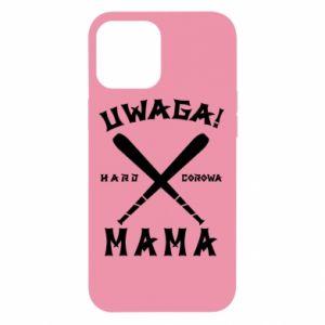 Etui na iPhone 12 Pro Max Uwaga mama