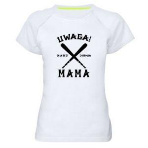 Damska koszulka sportowa Uwaga mama