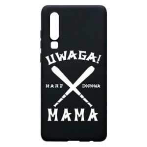 Huawei P30 Case Attention mom