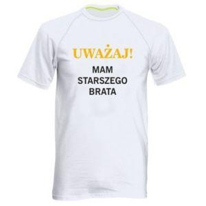 Męska koszulka sportowa Uważaj mam starszego brata