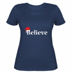 Women's t-shirt Believe in a hat