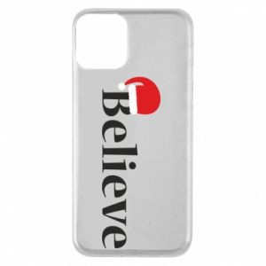 iPhone 11 Case Believe in a hat