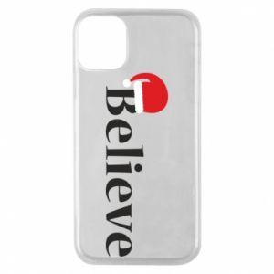 iPhone 11 Pro Case Believe in a hat