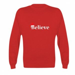 Kid's sweatshirt Believe in a hat
