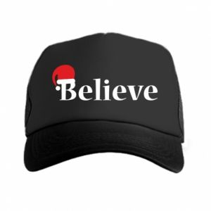 Trucker hat Believe in a hat
