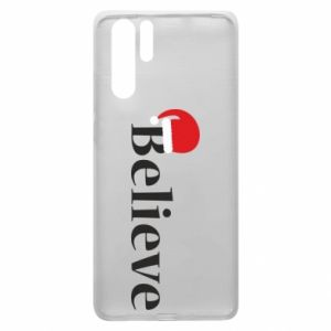 Huawei P30 Pro Case Believe in a hat