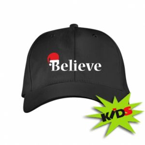 Kids' cap Believe in a hat