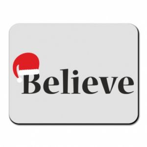 Mouse pad Believe in a hat