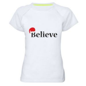 Women's sports t-shirt Believe in a hat