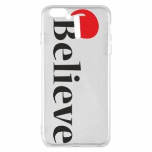 iPhone 6 Plus/6S Plus Case Believe in a hat