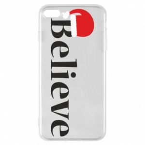 iPhone 8 Plus Case Believe in a hat