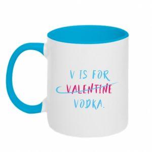 Two-toned mug V is for vodka.