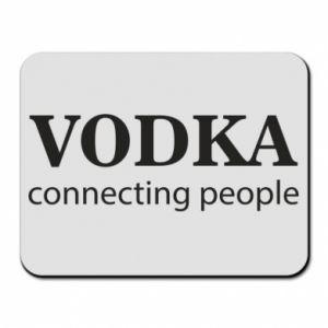 Mouse pad Vodka connecting people - PrintSalon