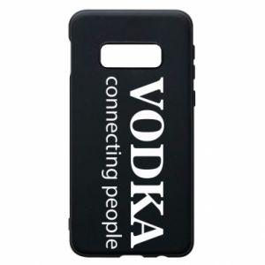 Phone case for Samsung S10e Vodka connecting people - PrintSalon