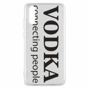 Phone case for Huawei P20 Vodka connecting people - PrintSalon