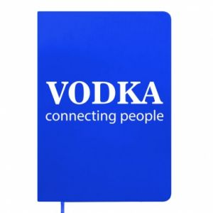 Notes Vodka connecting people