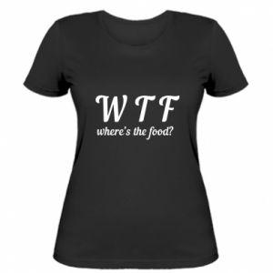 Women's t-shirt W T F ?