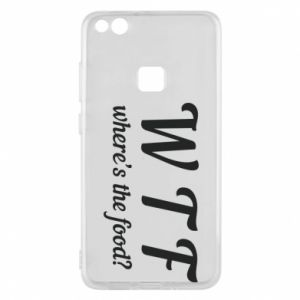 Phone case for Huawei P10 Lite W T F ?