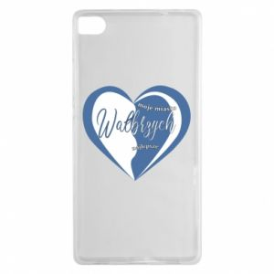 Huawei P8 Case Walbrzych. My city is the best