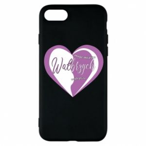 iPhone 8 Case Walbrzych. My city is the best