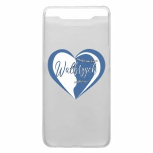 Samsung A80 Case Walbrzych. My city is the best