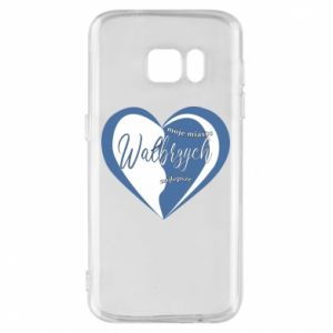 Samsung S7 Case Walbrzych. My city is the best