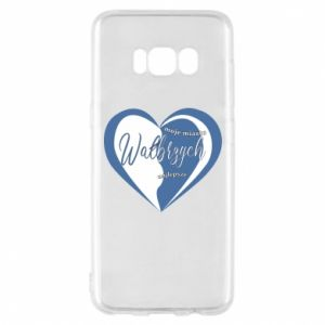 Samsung S8 Case Walbrzych. My city is the best