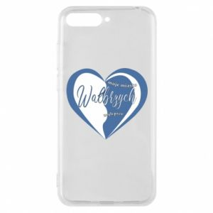 Huawei Y6 2018 Case Walbrzych. My city is the best