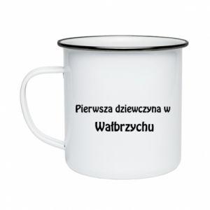 Kubek emaliowane Pierwsza dziewczyna w Wałbrzychu