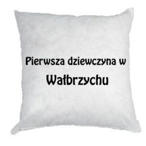 Poduszka Pierwsza dziewczyna w Wałbrzychu