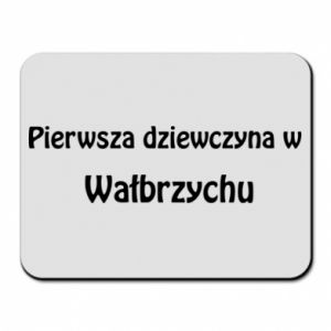 Podkładka pod mysz Pierwsza dziewczyna w Wałbrzychu