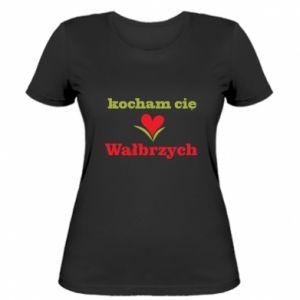 Damska koszulka Kocham cię Wałbrzych