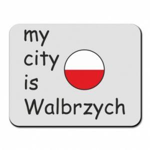 Podkładka pod mysz My city is Walbrzych