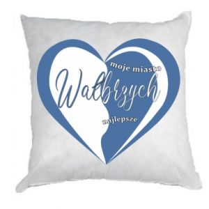 Pillow Walbrzych. My city is the best