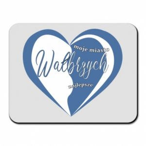 Mouse pad Walbrzych. My city is the best
