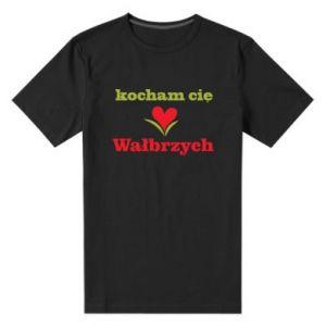 Męska premium koszulka Kocham cię Wałbrzych - PrintSalon