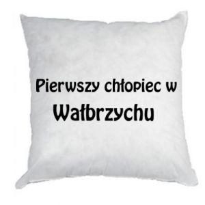 Poduszka Pierwszy chłopiec w Wałbrzychu - PrintSalon