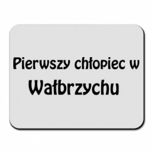 Mouse pad The first boy in Walbrzych