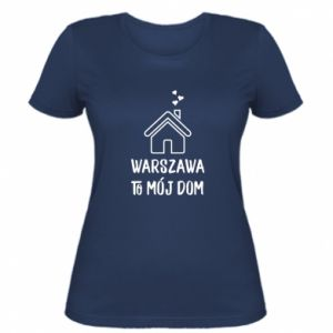 Women's t-shirt Warsaw is my home