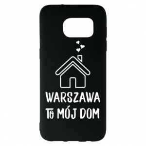 Samsung S7 EDGE Case Warsaw is my home