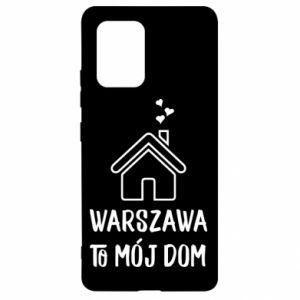 Etui na Samsung S10 Lite Warsaw is my home
