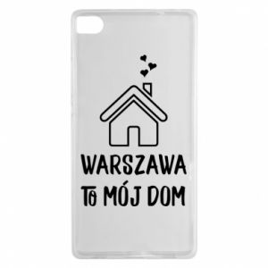 Huawei P8 Case Warsaw is my home