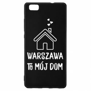 Huawei P8 Lite Case Warsaw is my home