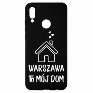 Huawei P Smart 2019 Case Warsaw is my home