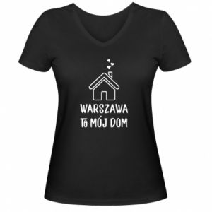 Women's V-neck t-shirt Warsaw is my home