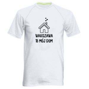Men's sports t-shirt Warsaw is my home