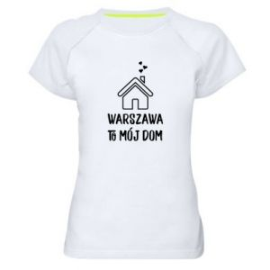 Women's sports t-shirt Warsaw is my home